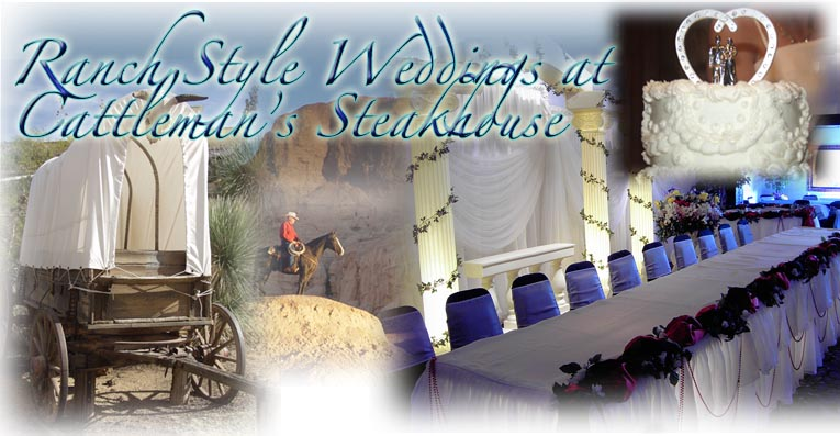 Ranch Style Weddings at Cattleman's Steakhouse in Fabens Near El Paso, Texas